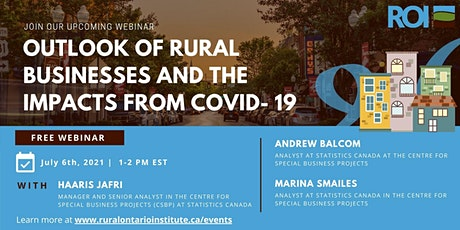Outlook of Rural Businesses and the Impacts from COVID- 19 tickets