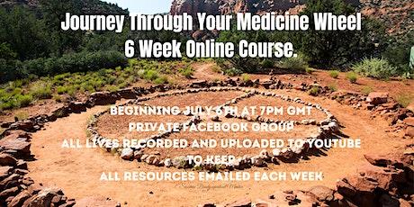 Journey Through Your Medicine Wheel tickets