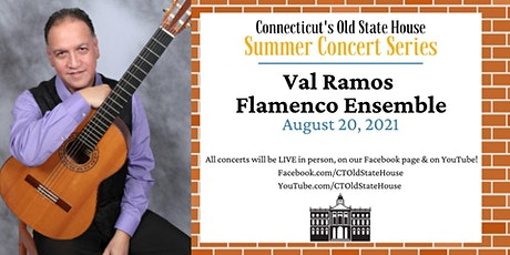 Summer Concerts at CT's Old State House: Val Ramos Flamenco Ensemble tickets