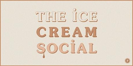 The Ice Cream Social tickets