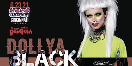 Hard Candy Cincinnati with Dollya Black tickets