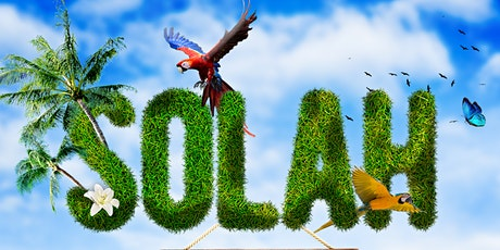 SOLAH - A Tropical Experience! tickets