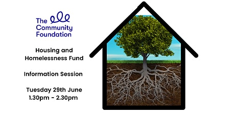 Housing and Homelessness Fund Information Event tickets