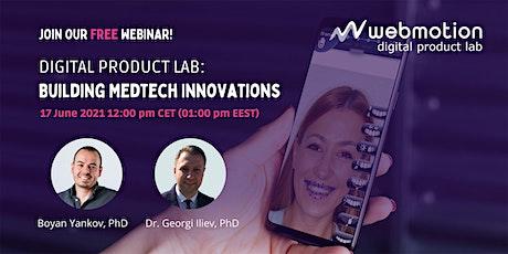 Building MedТech Innovations tickets