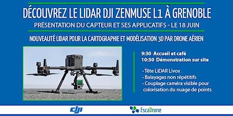 Démonstration LiDAR DJI Zenmuse L1 sur drone M300 RTK à Grenoble billets