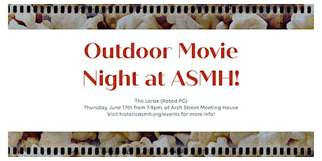 Outdoor Movie Night at Arch Street Meeting House! tickets