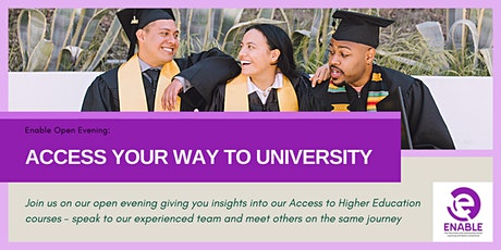 Enable Open Evenings - Access your way to University biglietti