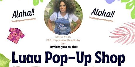 Luau Pop-Up Shop tickets