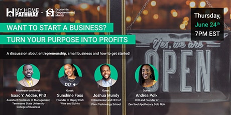 Want To Start a Business? Learn How to Turn Your Purpose into Profits. tickets