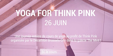 Yoga Classes for Think Pink in Brussels Center (5€ per class) tickets