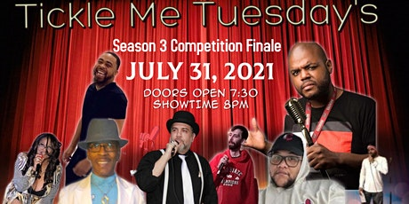 Tickle Me Tuesday's Season 3 Competition Finals tickets
