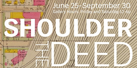 Shoulder the Deed Opening Reception tickets