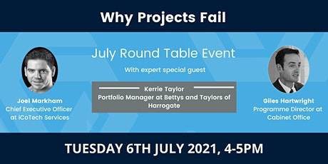 Why Projects Fail (July Round Table Event) tickets