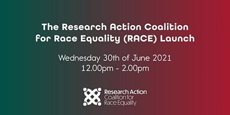 The Research Action Coalition for Race Equality (RACE) Launch tickets