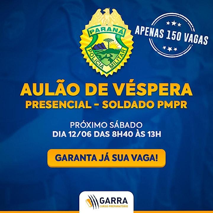 Imagem do evento AULÃO DE VÉSPERA SD PMPR - CONCURSO SOLDADO POLÍCIA MILITAR