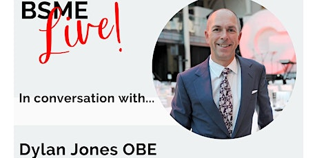 BSME Live! In conversation with...Dylan Jones tickets