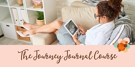 The Journey Journal • Virtual 4-Week Course  for Creative Planners tickets