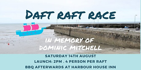 Daft Raft Race - In memory of Dominic Mitchell tickets