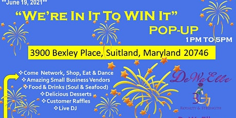 "DeWaElle Presents ""We're In It To Win It"" Pop Up Shop tickets"