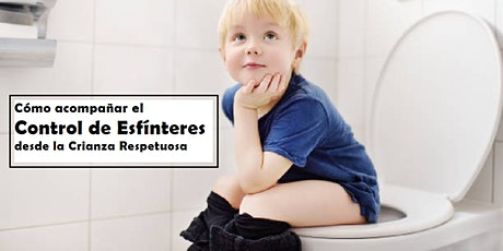 ¡CHAU PAÑAL! CONTROL DE ESFÍNTERES desde la Crianza Respetuosa (GRABADO ) entradas