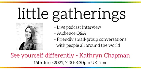 See yourself differently - with Kathryn Chapman tickets