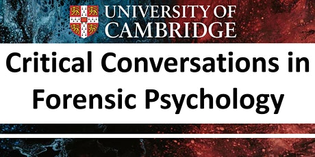 Critical Conversations: Forensic Psychology and Economy tickets