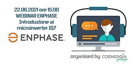 22.06.2021 Webinar Enphase introduzione ai microinverter IQ7 biglietti