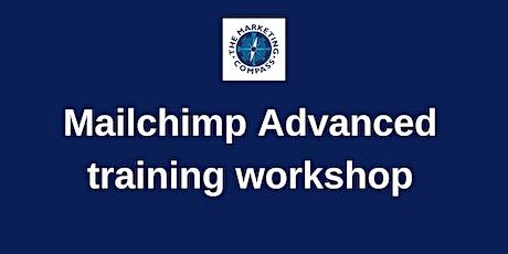 Mailchimp Advanced training workshop tickets
