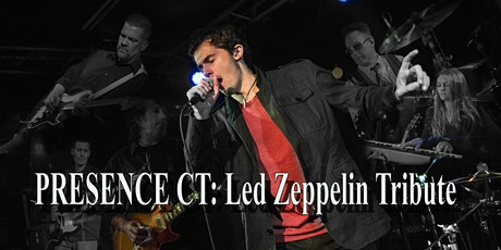 Presence CT: Led Zeppelin Tribute tickets