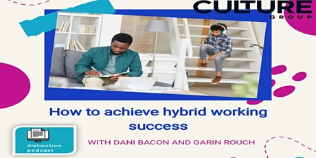 How to achieve hybrid working success tickets