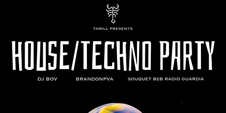 Thrill House/Techno party tickets