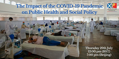 The Impact of the COVID-19 Pandemic on Public Health and Social Policy tickets