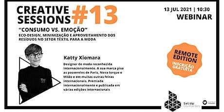 """#13 Creative Session - """"Consumo VS Emoção"""" tickets"""