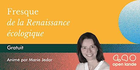 FRESQUE DE LA RENAISSANCE ÉCOLOGIQUE [EN LIGNE, GRATUIT] tickets