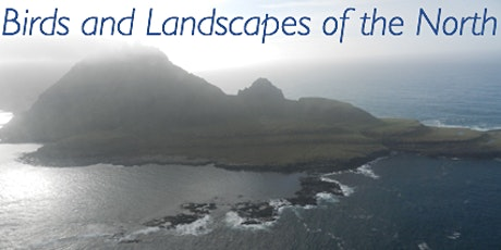 Birds and Landscapes of the North tickets