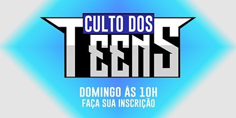 Culto dos Teens - 13/06 ingressos