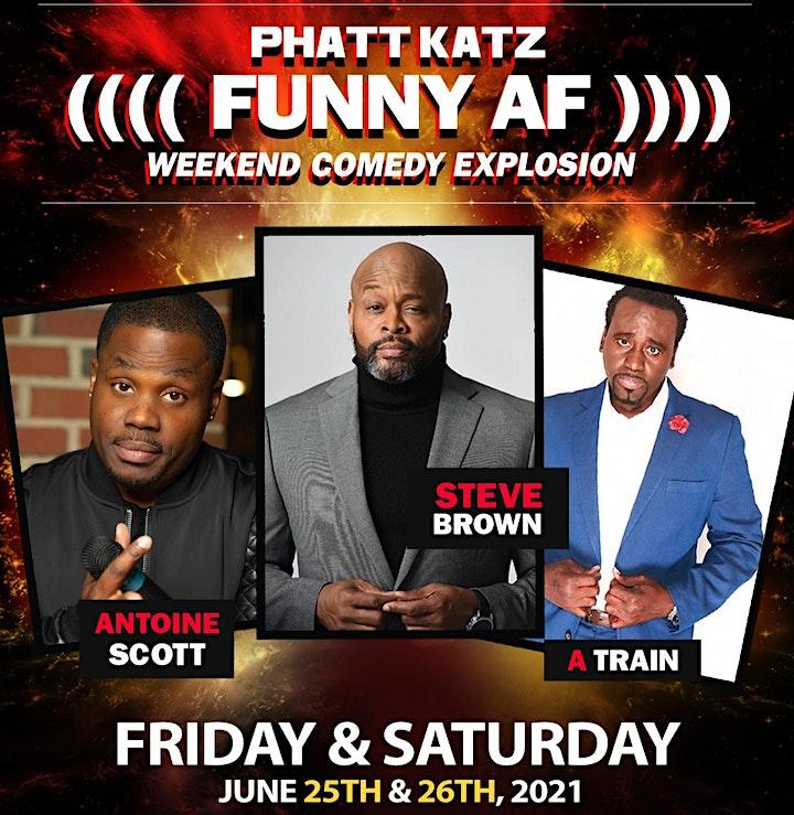 Weekend Comedy Explosion feat. Antoine Scott, Steve Brown & A Train image