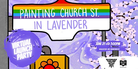 Painting Church Street in Lavender Launch Party! tickets