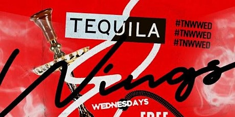 Tequila And Wings Wednesday @ FLAVA w/ FREE Hookah till 9PM tickets