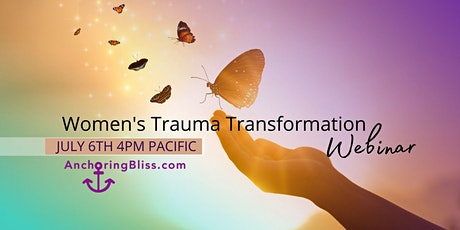 Women's Trauma Transformation Webinar tickets