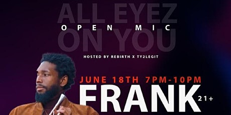 All Eyez On You Open Mic tickets