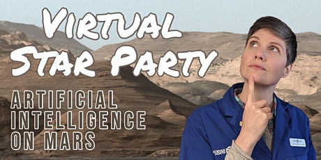 Virtual Star Party - Artificial Intelligence on Mars tickets