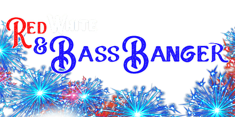 Red, White & Bass Banger tickets