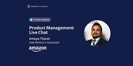 Live Chat with fmr Amazon Product Leader tickets