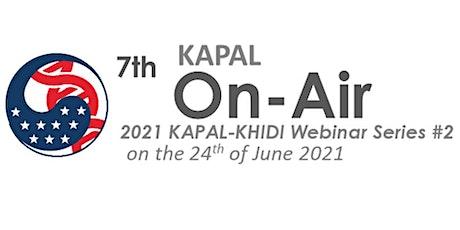 7th KAPAL On-Air Webinar (2021 KAPAL-KHIDI Webinar Series #2) tickets