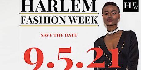 Harlem Fashion Week | Season 9 | Early Bird Tickets tickets