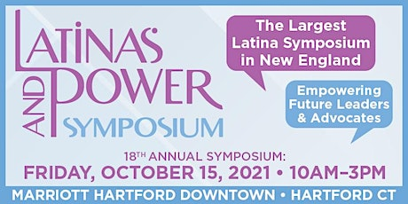18th Annual Latinas & Power Fall 2021 In-Person Symposium tickets