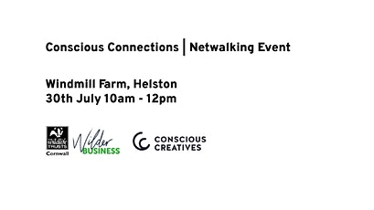 Conscious Connections: July - Windmill Farm tickets