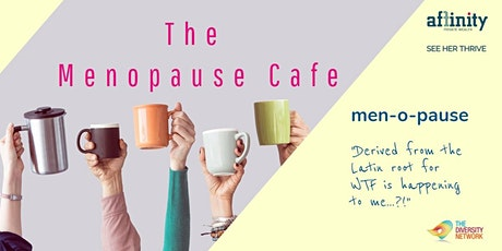 The Menopause Cafe tickets