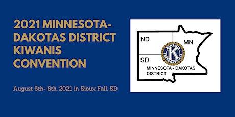 2021 Minnesota-Dakotas District Kiwanis Convention tickets